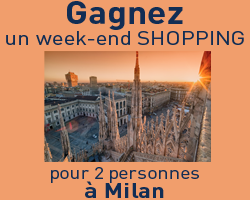 coupons de réduction GAGNEZ 1 WEEK-END SHOPPING POUR 2 A MILAN !